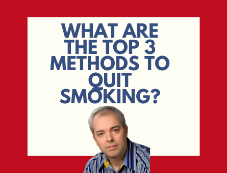 WHAT ARE THE TOP 3 METHODS TO QUIT SMOKING_