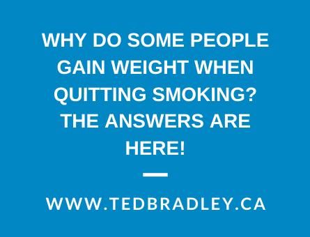 WHY DO SOME PEOPLE GAIN WEIGHT WHEN QUITTING SMOKING_ tHE ANSWERS ARE HERE!