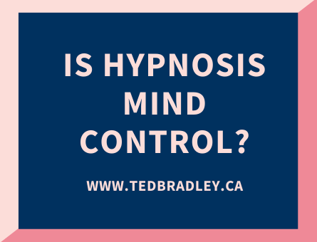 IS HYPNOSIS MIND CONTROL_