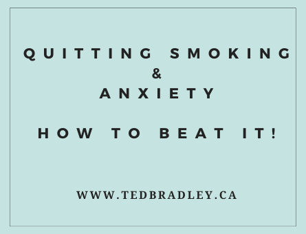 QUITTING SMOKING AND ANXIETY