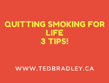 QUITTING SMOKING FOR LIFE 3 TIPS